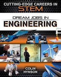 Dream Jobs in Engineering by Colin Hynson