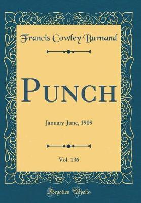 Punch, Vol. 136 by Francis Cowley Burnand