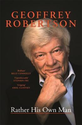 Rather His Own Man by Geoffrey Robertson image
