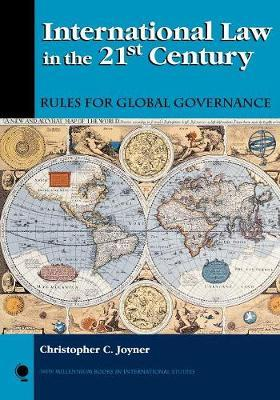 International Law in the 21st Century by Christopher C. Joyner
