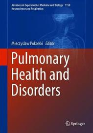 Pulmonary Health and Disorders