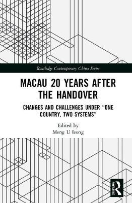 Macau 20 Years after the Handover