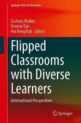 Flipped Classrooms with Diverse Learners