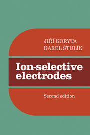 Ion-Selective Electrodes by Jirm Koryta image