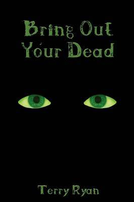 Bring Out Your Dead by Terry Ryan image