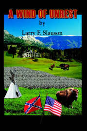 A Wind of Unrest by Larry F. Slauson image