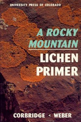Rocky Mountain Lichen Primer by James N Corbridge image
