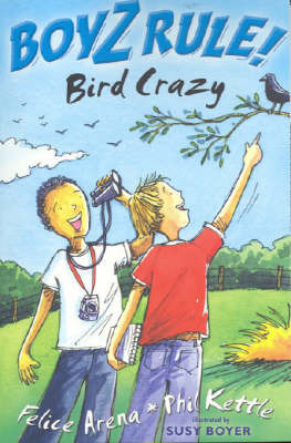 Boyz Rule 32: Bird Crazy by Felice Arena