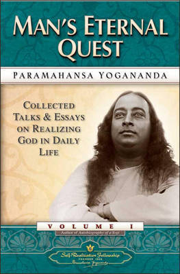 Man'S Eternal Quest by Paramahansa Yogananda