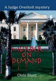 Murder on Demand by Chris Blunt