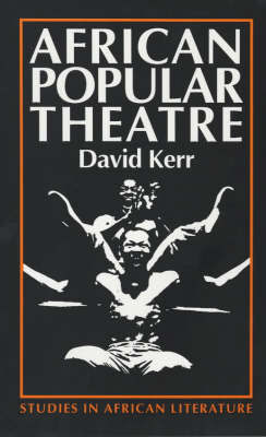 African Popular Theatre by David Kerr image