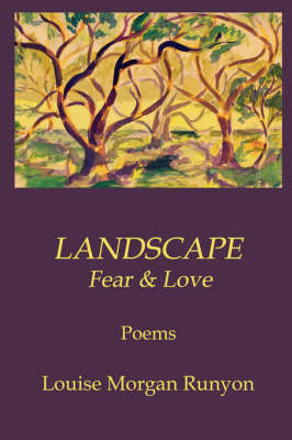 Landscape / Fear & Love by Louise Runyon image