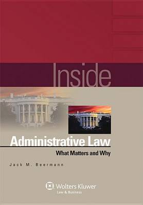 Inside Administrative Law by Jack M Beermann