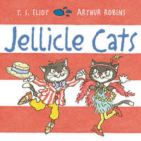 Jellicle Cats by T.S. Eliot