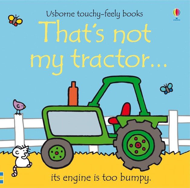 That's Not My Tractor (Touch & Feel) by Fiona Watt