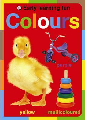 Colours: Early Learning Fun by Roger Priddy image
