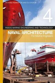 Reeds Vol 4: Naval Architecture for Marine Engineers by Richard Pemberton image