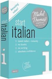 Start Italian with the Michel Thomas Method by Michel Thomas