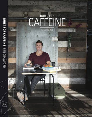 Built for Caffeine by Ben Crawford