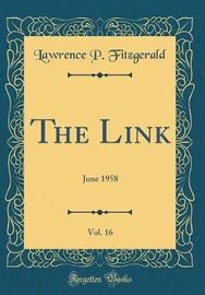 The Link, Vol. 16 by Lawrence P Fitzgerald image