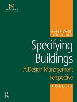 Specifying Buildings by Stephen Emmitt