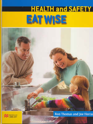 Health and Safety: Eat Wise by Ron Thomas image