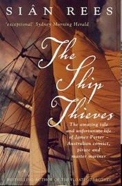 The Ship Thieves by Sian Rees