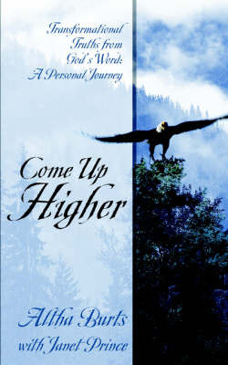 Come Up Higher by Altha Burts image