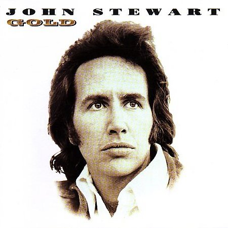 Gold: Best Of by John Stewart (Folk)