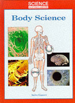Body Science by Anita Ganeri