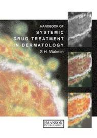 Systemic Drug Treatment in Dermatology: A Handbook image
