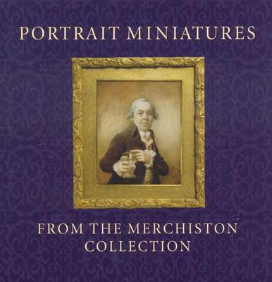 Portrait Miniatures from the Merchiston Collection by Stephen Lloyd image