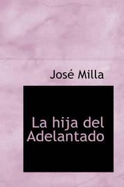 La Hija del Adelantado by Jose Milla