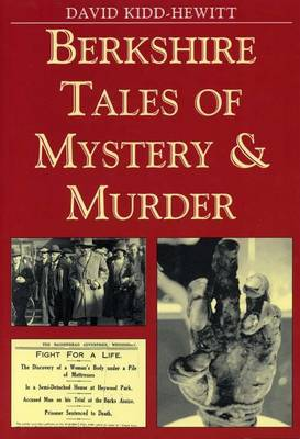 Berkshire Tales of Mystery and Murder by David Kidd-Hewitt image