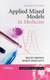 Applied Mixed Models in Medicine by Helen Brown