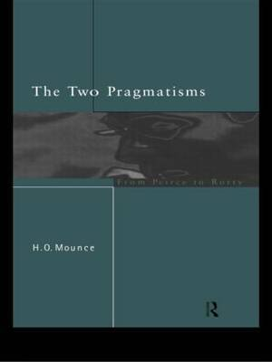 The Two Pragmatisms by Howard Mounce image
