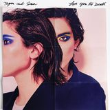 Love You To Death (LP) by Tegan and Sara