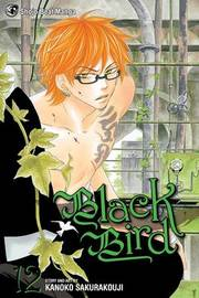 Black Bird, Vol. 12 by Kanoko Sakurakoji