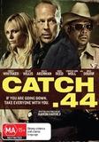 Catch .44 on DVD
