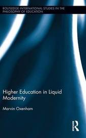 Higher Education in Liquid Modernity by Marvin Oxenham