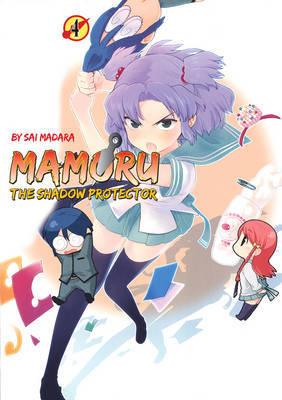 Mamoru the Shadow Protector: v. 4 by Taro Achi