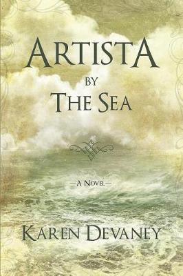 Artista by the Sea by Karen Devaney