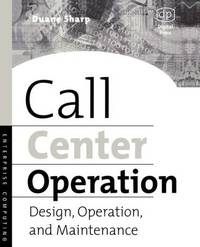 Call Center Operation by Duane E Sharp