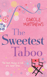 The Sweetest Taboo by Carole Matthews image