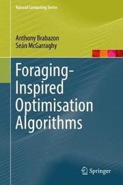 Foraging-Inspired Optimisation Algorithms by Anthony Brabazon image
