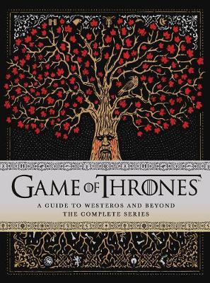 Game of Thrones: A Guide to Westeros and Beyond by Myles McNutt