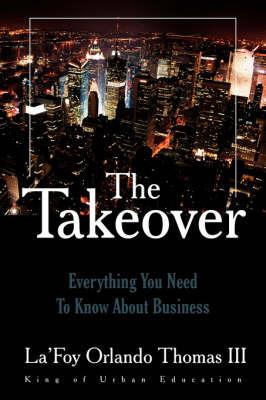 The Takeover by La'Foy Orlando Thomas III image