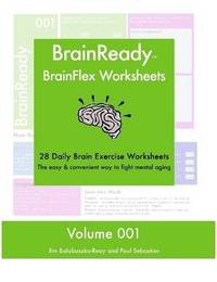 BrainReady - BrainFlex Worksheets, Volume 1 by Paul Sebastien image