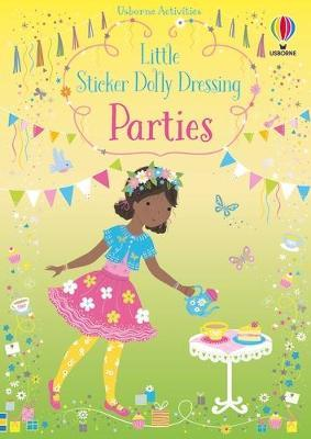 Little Sticker Dolly Dressing Parties by Fiona Watt