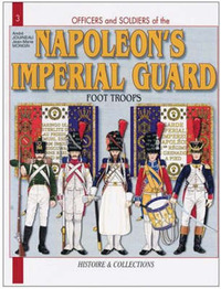 French Imperial Guard Vol 1 by Andre Jouineau image